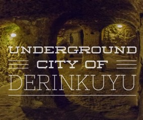 derinkyuy underground city